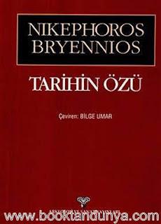 Nikephoros Bryennios - Tarihin Özü