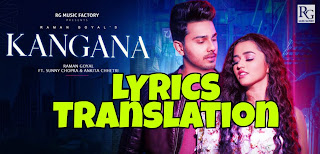 Kangana Lyrics in English | With Translation | – Raman Goyal