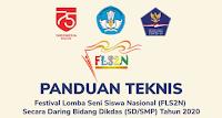 Provinsi dan Nasional Secara Daring Untuk SD dan SMP Tahun  JUKNIS FLS2N DARING UNTUK SD DAN SMP TAHUN 2020