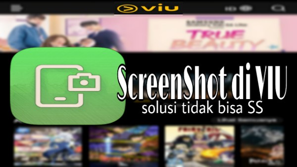 Cara ScreenShot dan Screen Recorder di Aplikasi VIU