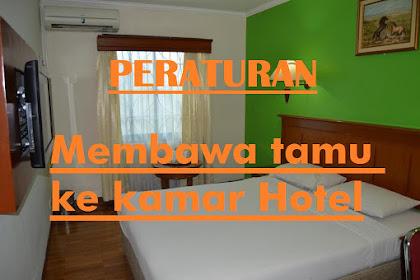 Peraturan Membawa Tamu ke kamar Hotel yang harus kamu ketahui