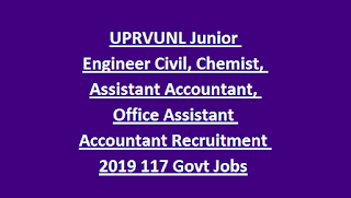 UPRVUNL Junior Engineer Civil, Chemist Grade II, Assistant Accountant, Office Assistant Accountant Recruitment 2019 117 Govt Jobs