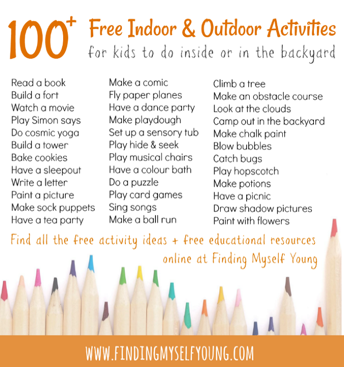 100 free indoor and outdoor activities for children of all ages to do at home.