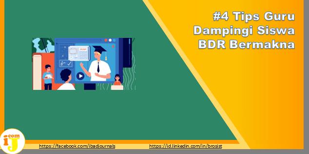 #4 Tips Guru Dampingi Siswa BDR Bermakna