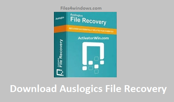 Download-Auslogics-File-Recovery