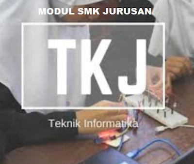 Kumpulan Materi Modul SMK TKJ Kelas X, XI, XII Terlengkap