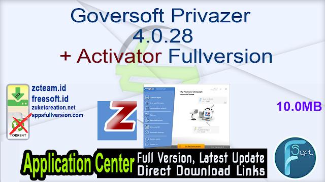 Goversoft Privazer 4.0.28 + Activator Fullversion