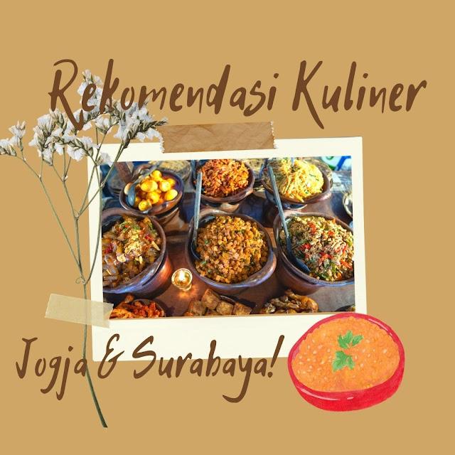 Rekomendasi Kuliner Surabaya dan Jogja