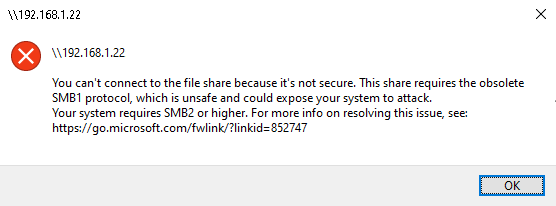 Fix: You can't connect to the file share because it's not secure. This share requires the obsolete SMB1 protocol
