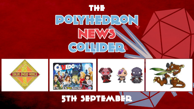 News Collider Board Game News Cludeo Removes Replaces Room Kills Character Funko Pop Dungeons and Dragons Origin Award Changes Pandasaurus Elizabeth Hargraves
