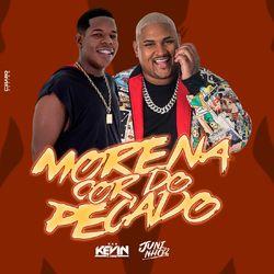 Capa Morena Cor do Pecado – MC Kevin o Chris e Dj Juninho 22