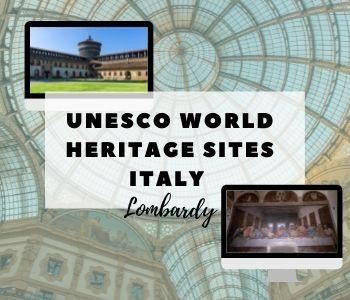 UNESCO WORLD HERITAGE SITES ITALY - Lombardy