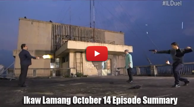 ABS-CBN Ikaw Lamang October 14 Episode Summary: Hour of Reckoning