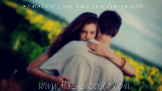 Best Romantic Love Sms Collections For Girlfriend.