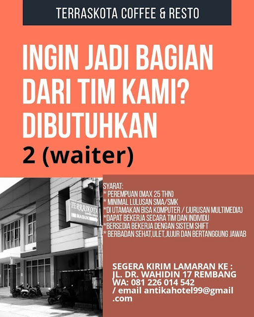 Lowongan Kerja 2 Waiter Teraskota Coffee And Resto Rembang