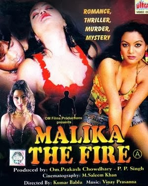 Malika The Fire (Hot Sexy B garde Movie)