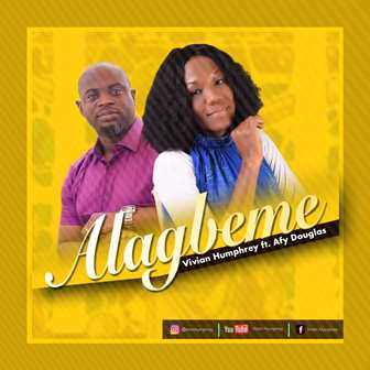 Music: Vivian Humphrey Ft Afy Douglas  - Alagbeme (Praise Medley)