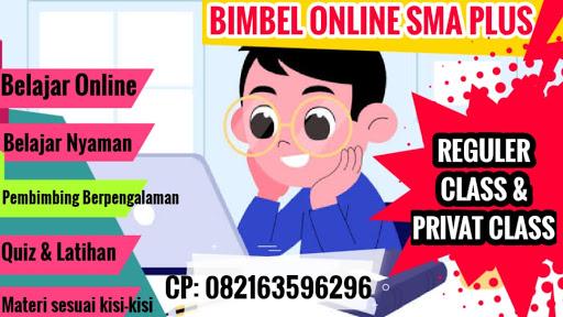 BIMBEL ONLINE LULUS SMA UNGGUL/PLUS DEL,YASOP dan Taruna Nusantara 2022