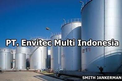 Lowongan Kerja Dumai : PT. Envitec Multi Indonesia Desember 2017