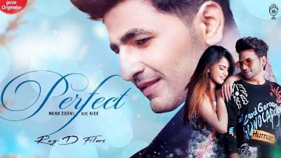 Perfect Lyrics - Mann Dhami