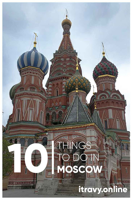 10 Things TO DO in Moscow