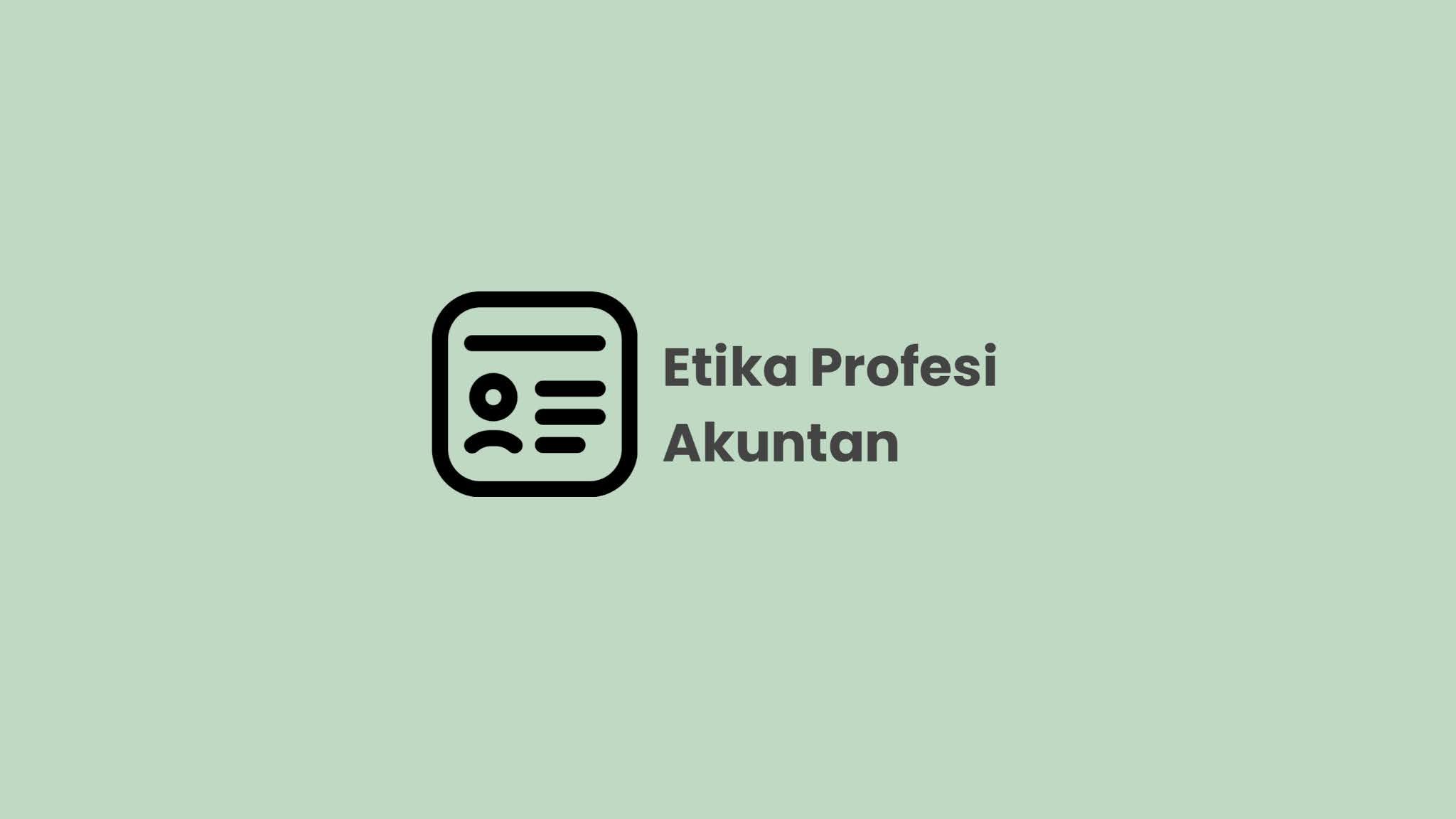 Etika Profesi Akuntan