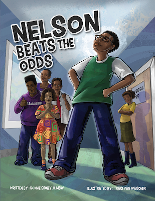 Nelson Beats the Odds, written by Ronnie Sidney, illustrated by Traci Van Wagoner, designed by Kurt Keller at Imagine That! Design