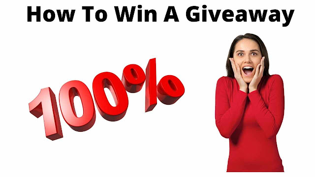 How To Win A Giveaway