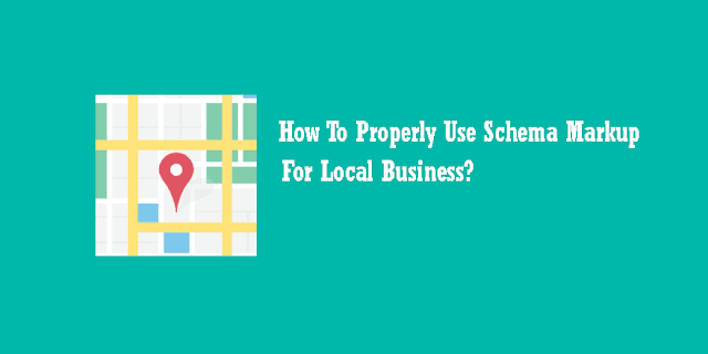 How To Use Schema Markup For Local Business?