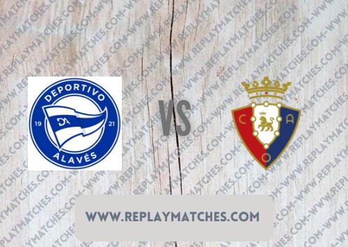 Alaves vs Osasuna -Highlights 18 September 2021
