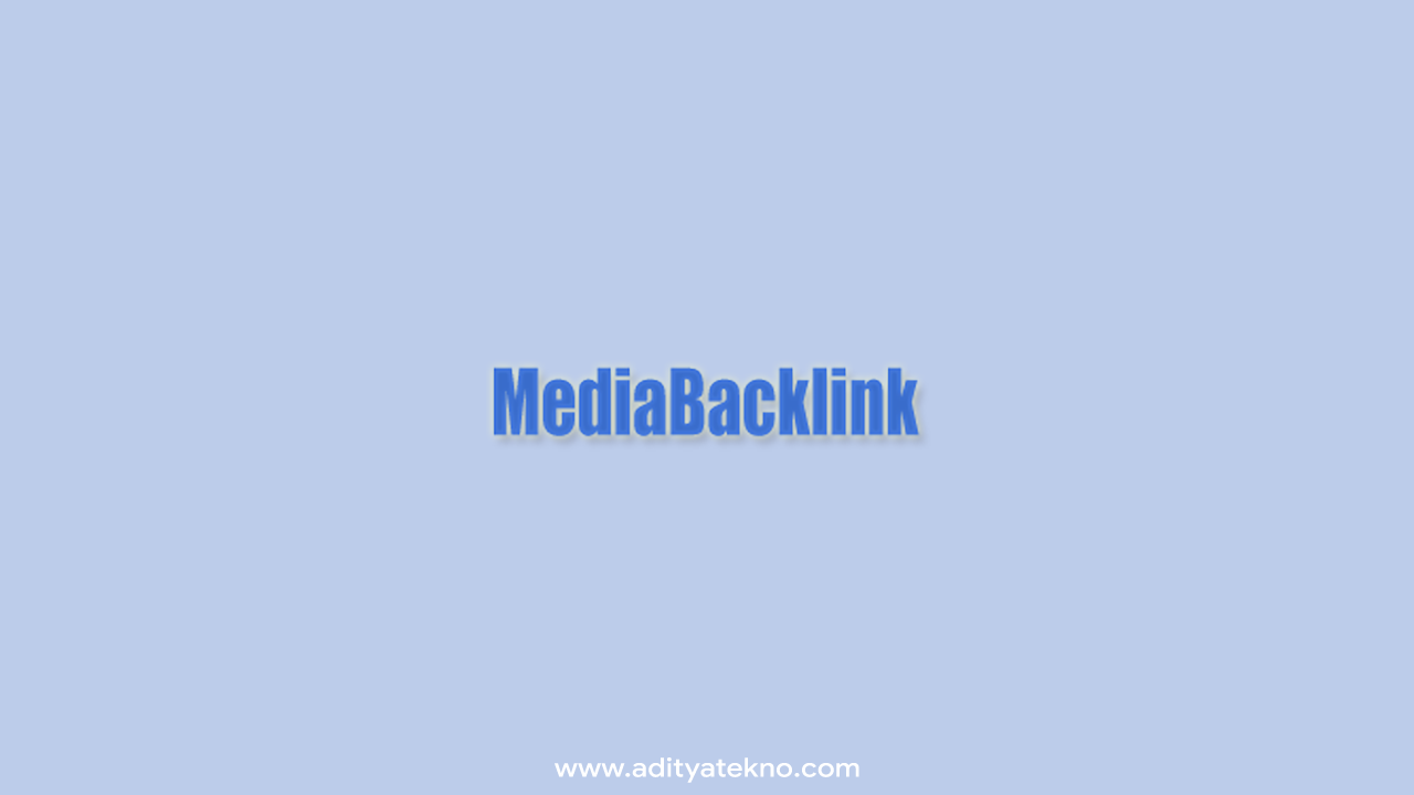Mediabacklink.com Tempatnya Situs buat Beli Backlink Berkualitas