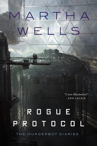 Rogue Protocol (The Murderbot Diaries 3)
