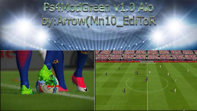 PES 2017 PS4ModGreen V1 AIO dari Arrow