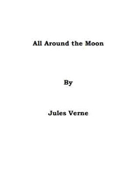 All Around the Moon By Jules Vern In Pdf