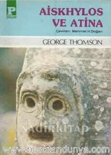 George Thomson - Aiskhylos ve Atina