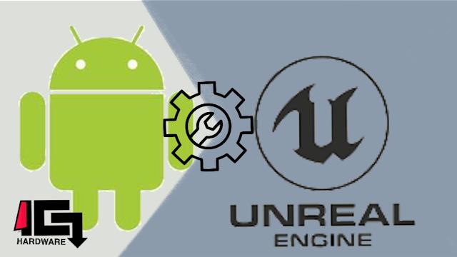 Cara Cepat Membuat Game Android Dengan Unreal Engine BAGIAN II
