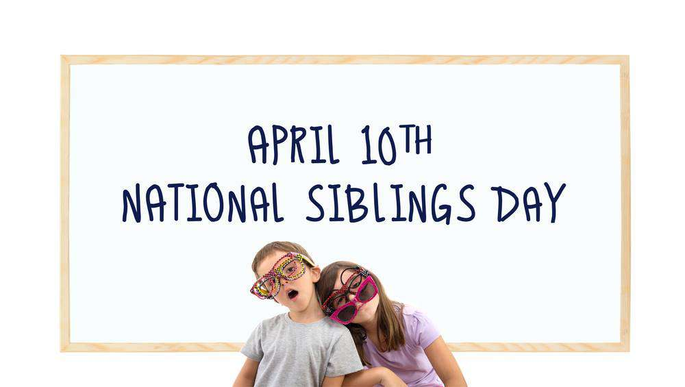 National Siblings Day Wishes