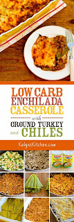 Low-Carb Enchilada Casserole with Ground Turkey and Chiles [found on KalynsKitchen.com]