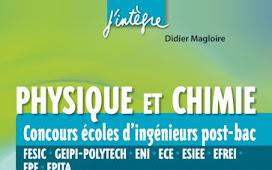 Livre Physique et Chimie Concours écoles d'ingénieurs post-Bac PDF