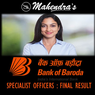 BANK OF BARODA | SPECIALIST OFFICERS | FINAL RESULT