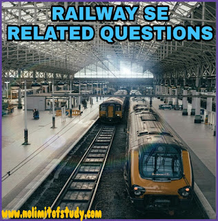 Indian Railways Related 50 Question | No Limit Of Study