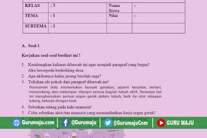 Soal UH / PH Kelas 5 Tema 1 Kurikulum 2013 Revisi Tahun 2019