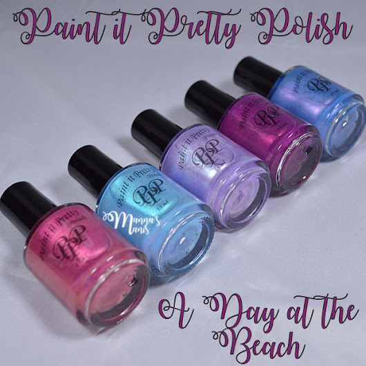 Paint it Pretty A Day at the Beach Swatches & Review