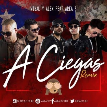 Wibal & Alex Ft. Area 3 - A Ciegas (Official Remix)