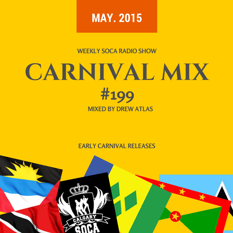 Carnival Mix #199 - New music from the islands - May 2015