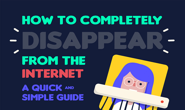 How to disappear completely from the Internet #infographic