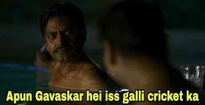 Apun Gavaskar hei iss galli cricket ka - Nawazuddin as Ganesh Gaitonde sacred games 2