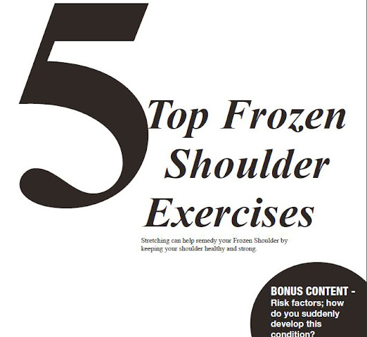 5 of the Top Frozen Shoulder Exercises