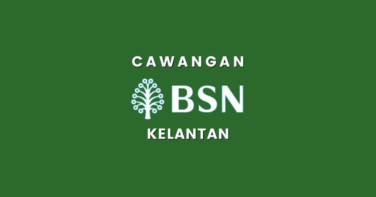 Cawangan BSN Negeri Kelantan