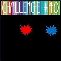 http://themaleroomchallengeblog.blogspot.com/2016/07/challenge-40-colours.html